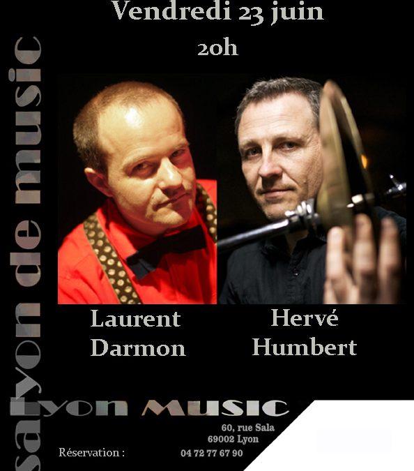 Vendredi 23 juin 20h Laurent Darmon et Hervé Humbert, nouveau projet : Libre cours