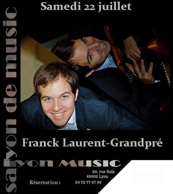 Samedi 22 juillet 20h Franck Laurent-Grandpré