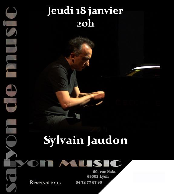 Jeudi 18 janvier 20h Sylvain JAUDON en récital