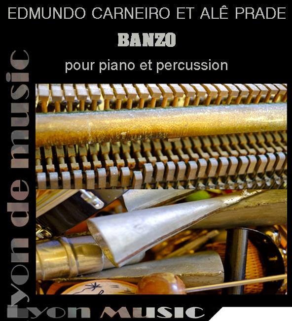 Samedi 7 octobre 20h Banzo : Edmundo Carneiro et Alê Prade