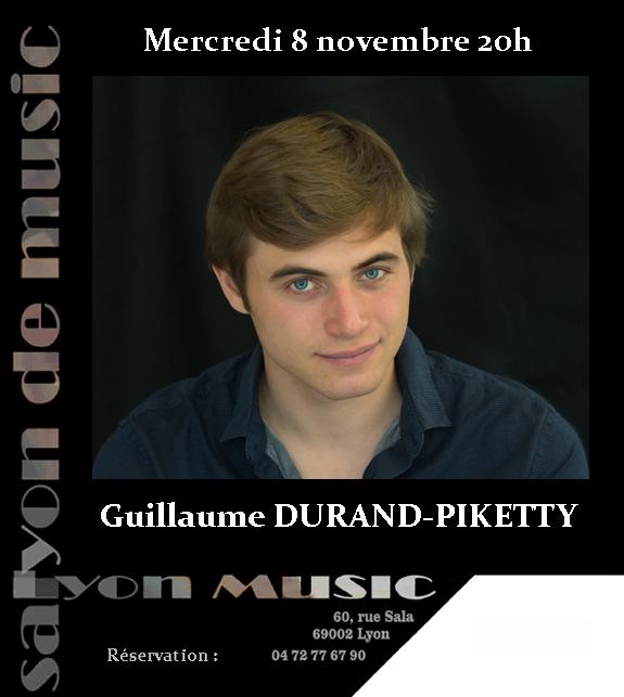 Mercredi 8 novembre 20h Guillaume Durand-Piketty en concert