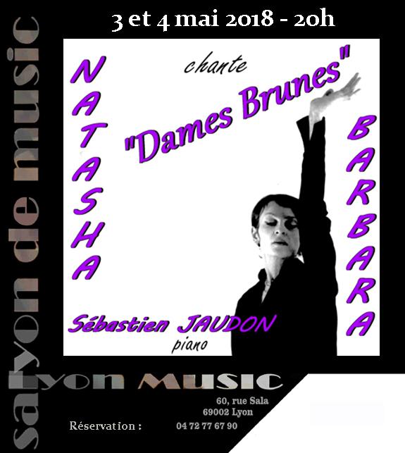 Jeudi 3 et  vendredi 4 mai Natasha BEZRICHE chante «Dames Brunes»
